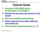 tutorial goals