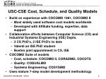 usc cse cost schedule and quality models