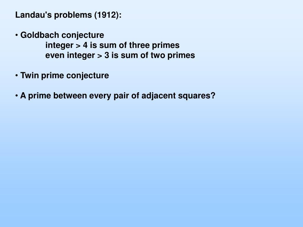 Landau's problems (1912):