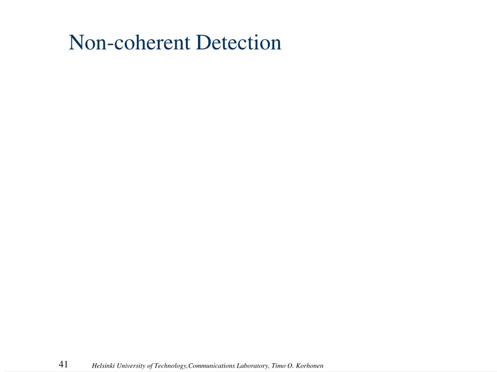 Non-coherent Detection