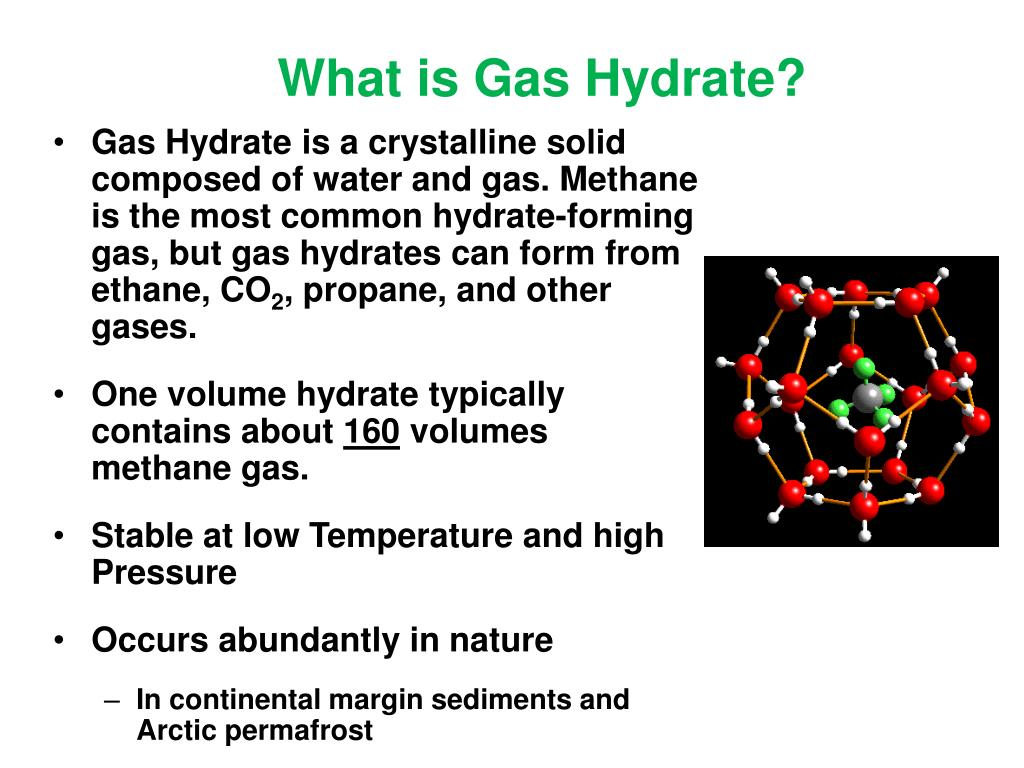 What is Gas Hydrate?