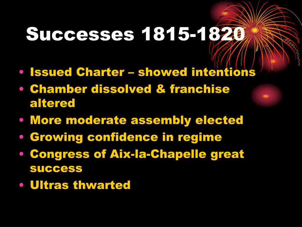 Successes 1815-1820