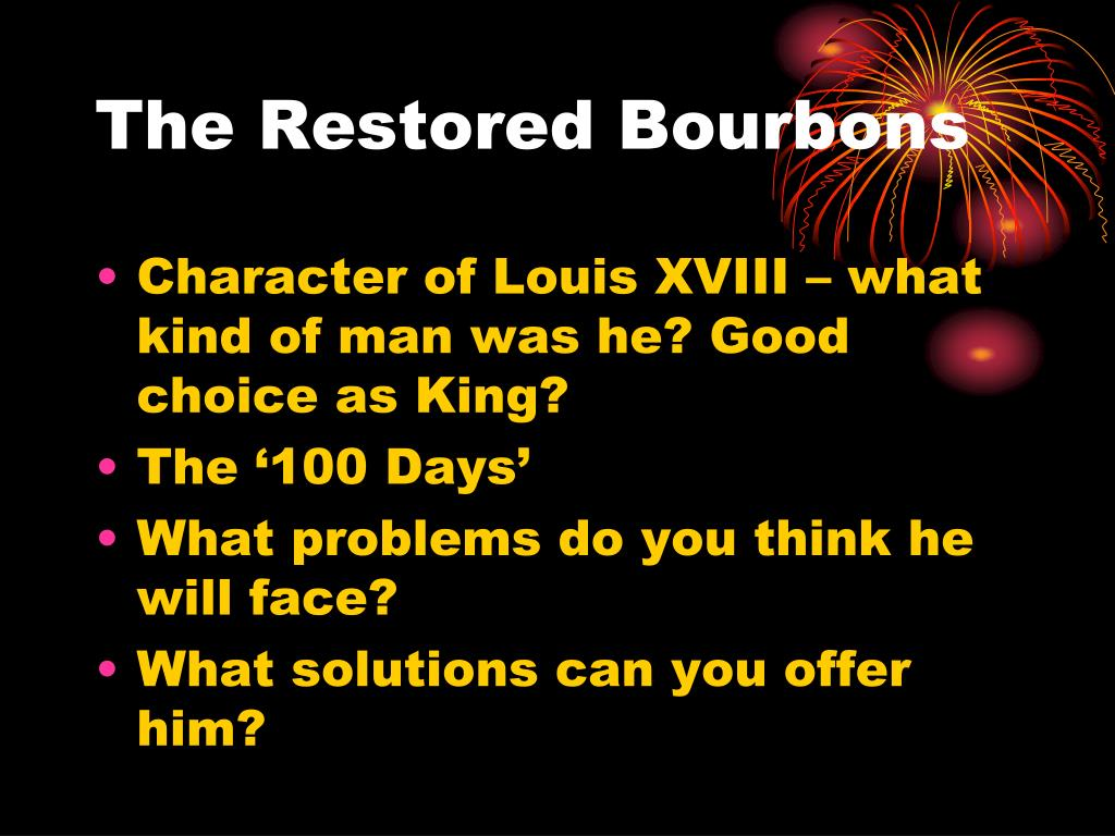 The Restored Bourbons