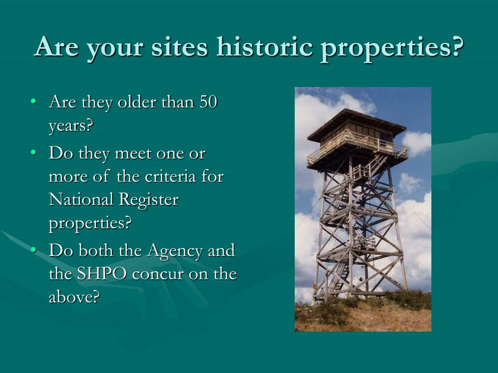 Are your sites historic properties?