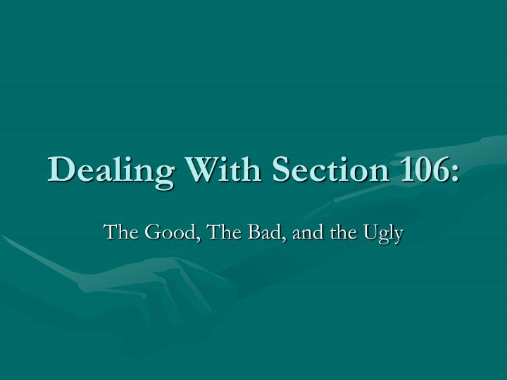 Dealing with section 106