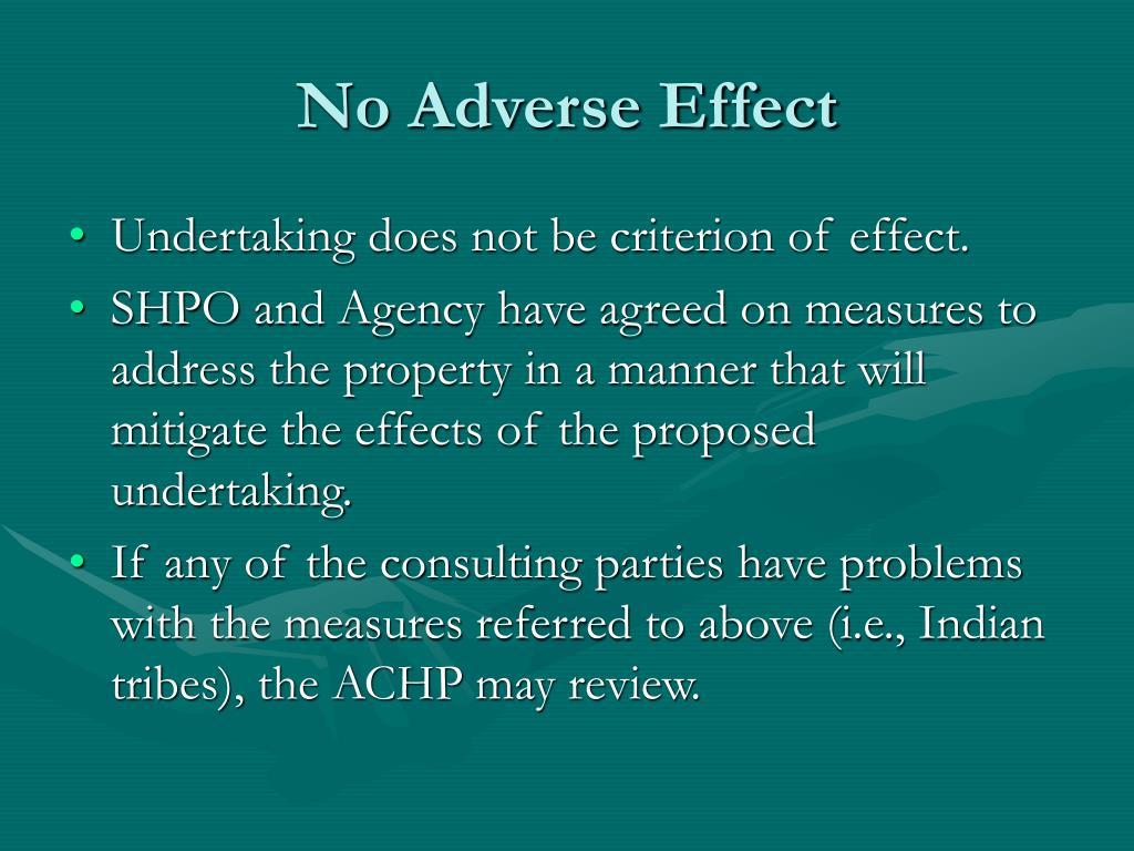 No Adverse Effect