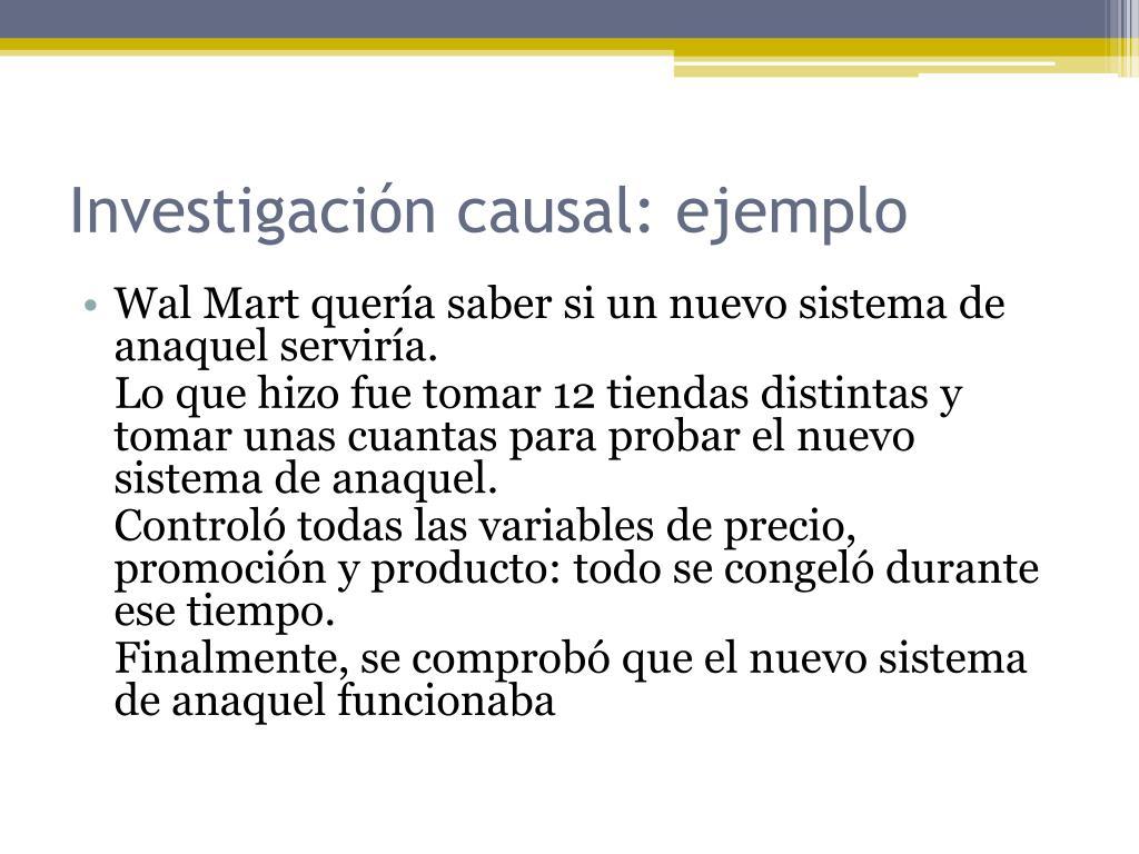 Investigación causal: ejemplo