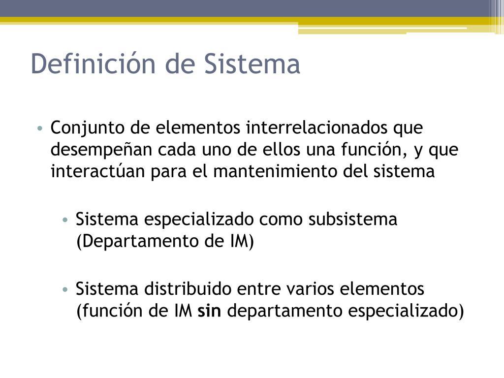 Definición de Sistema