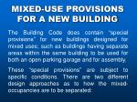 mixed use provisions for a new building