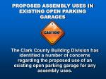 proposed assembly uses in existing open parking garages