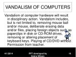 vandalism of computers
