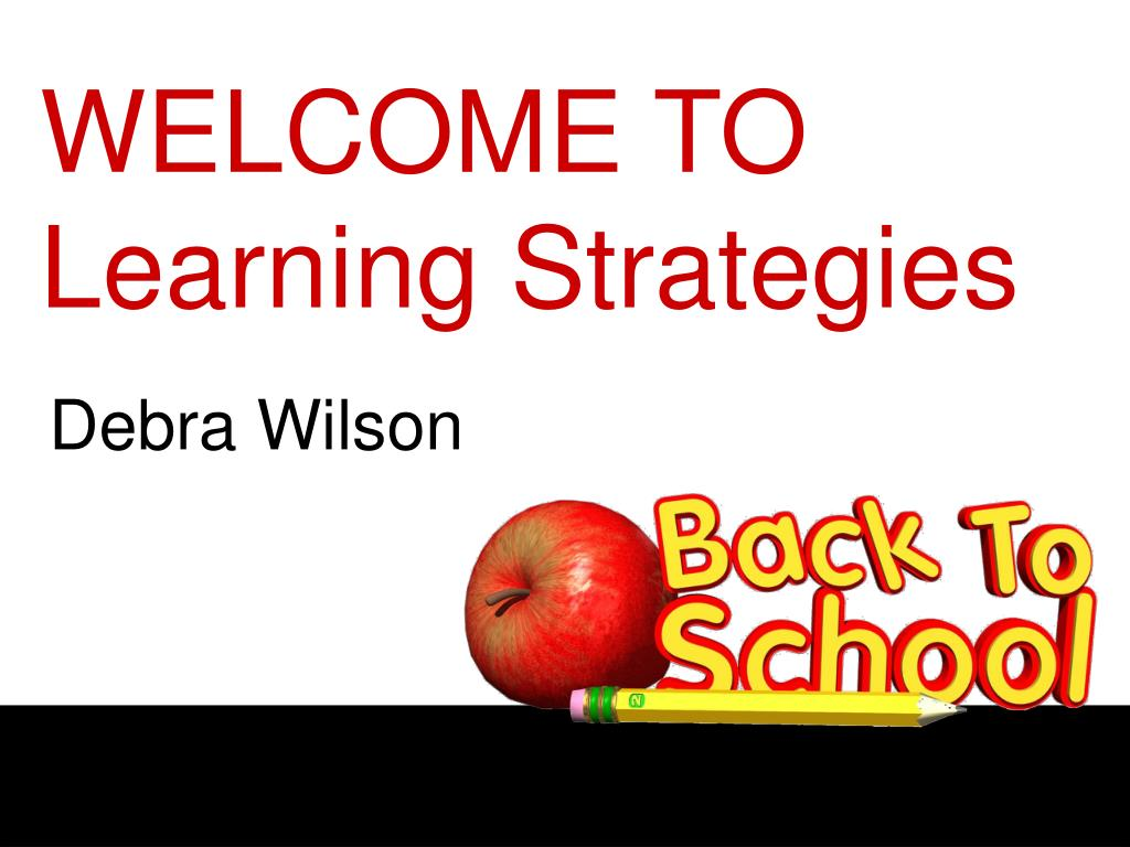 welcome to learning strategies l.