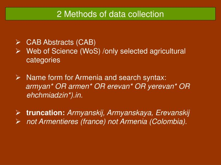 2 methods of data collection