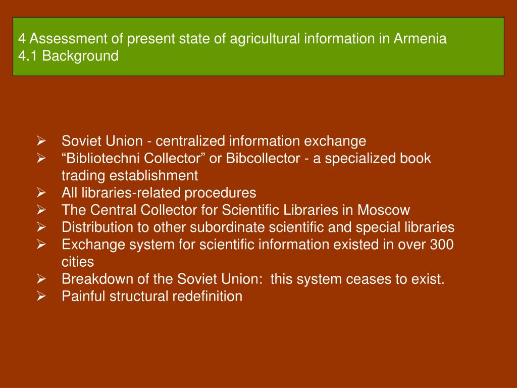 4 Assessment of present state of agricultural information in Armenia