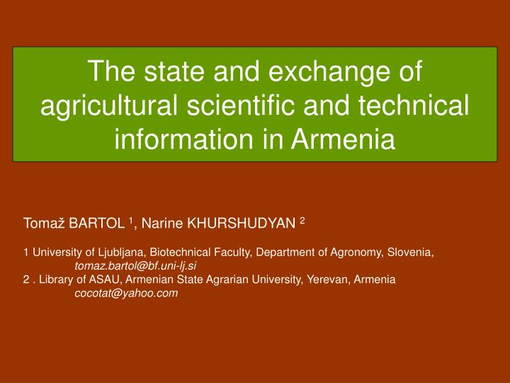 The state and exchange of agricultural scientific and technical information in armenia
