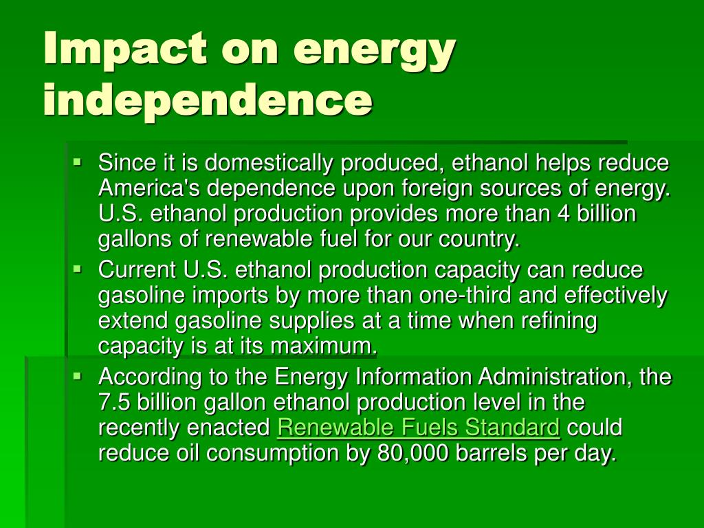 Impact on energy independence