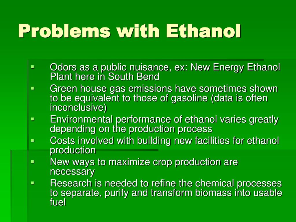 Problems with Ethanol
