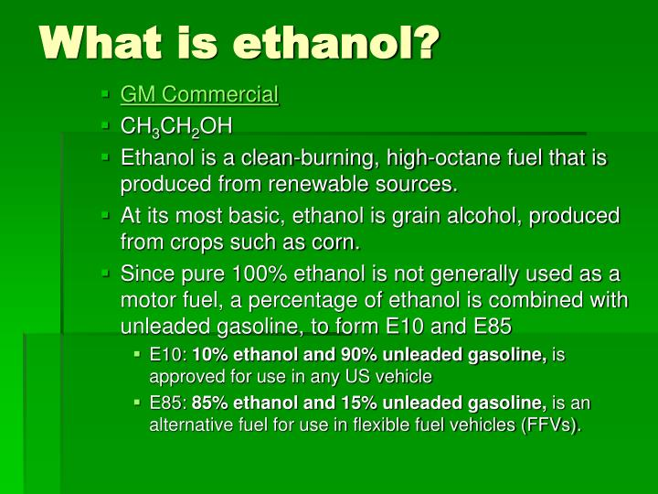 What is ethanol