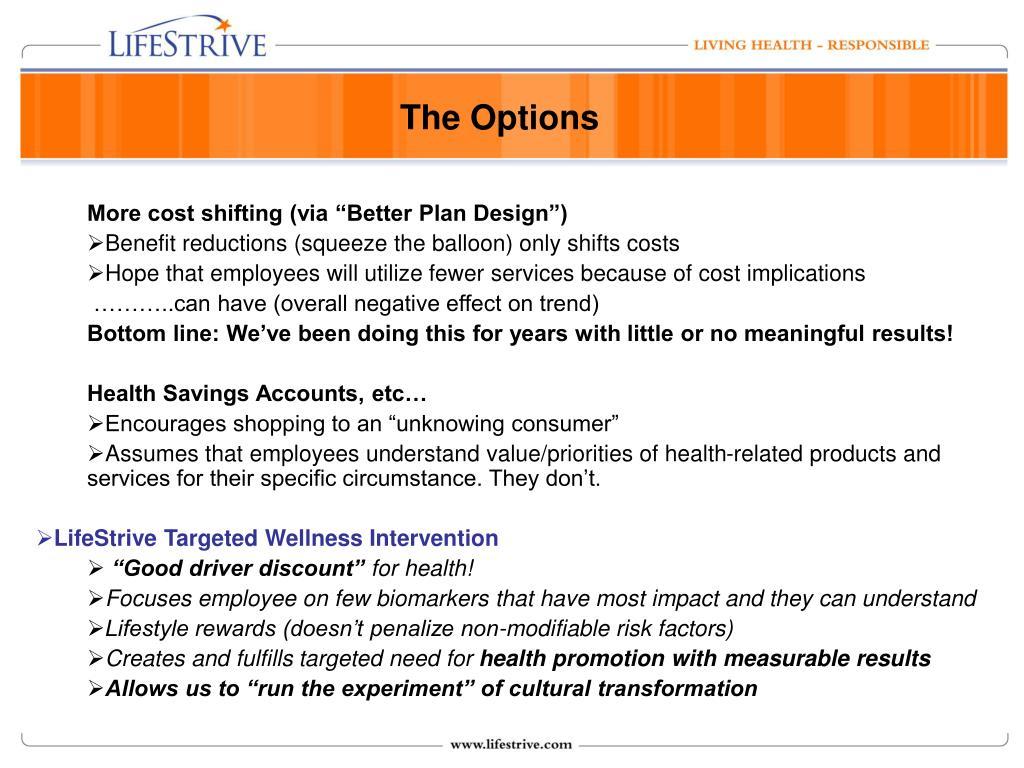 "More cost shifting (via ""Better Plan Design"")"