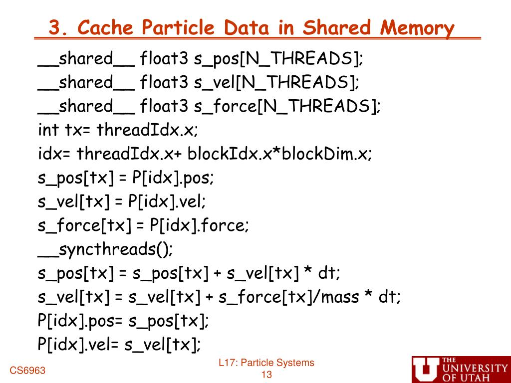 3. Cache Particle Data in Shared Memory