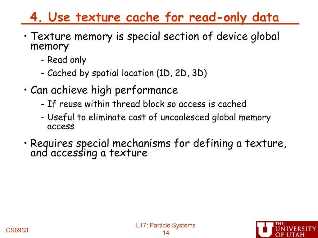 4. Use texture cache for read-only data