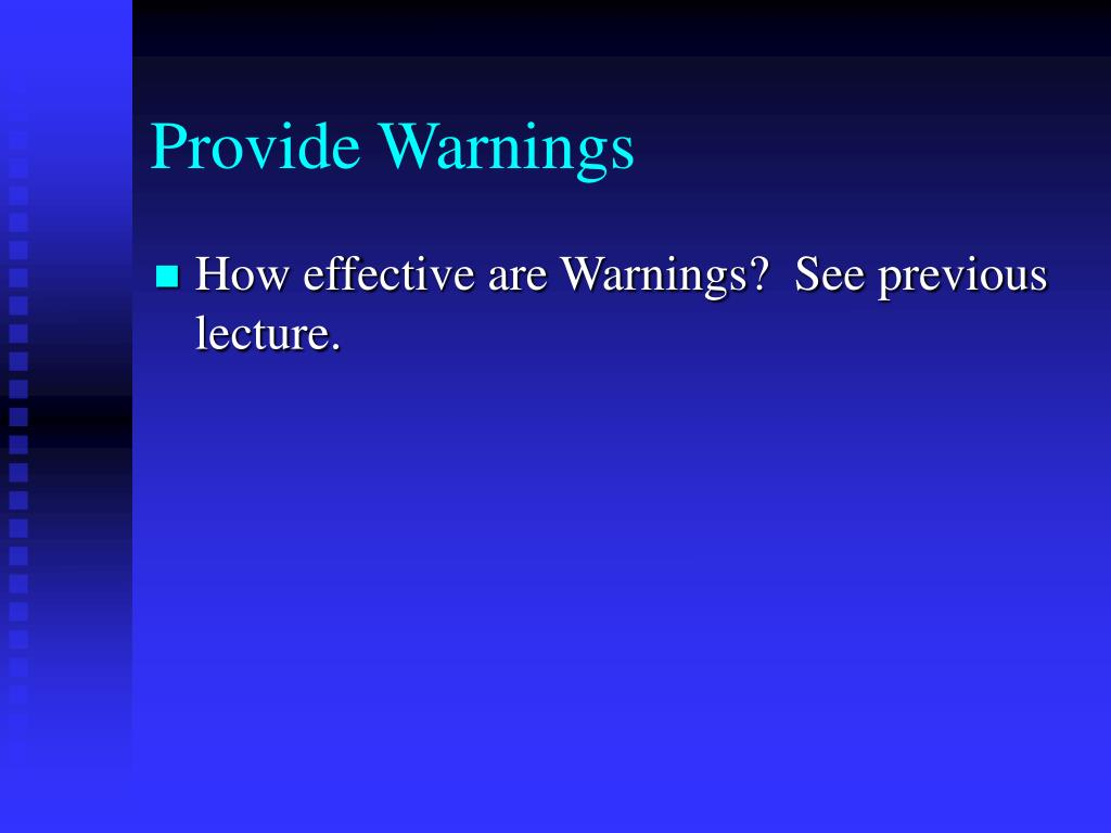 Provide Warnings