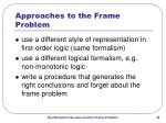 approaches to the frame problem