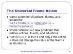 the universal frame axiom