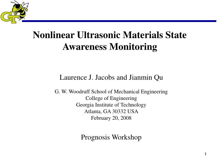 Nonlinear Ultrasonic Materials State Awareness Monitoring