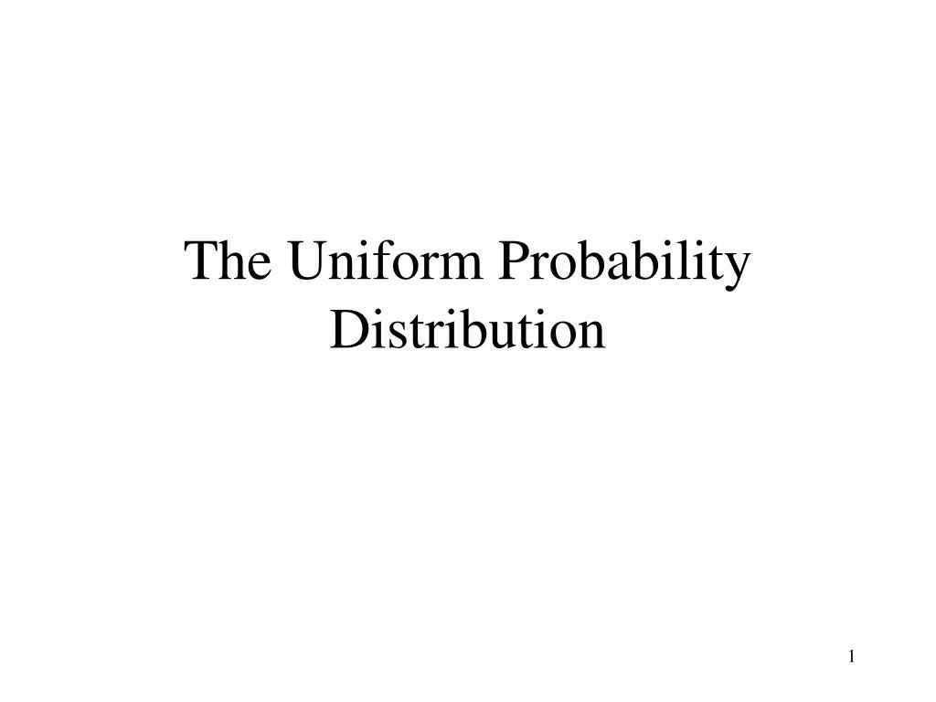 the uniform probability distribution l.