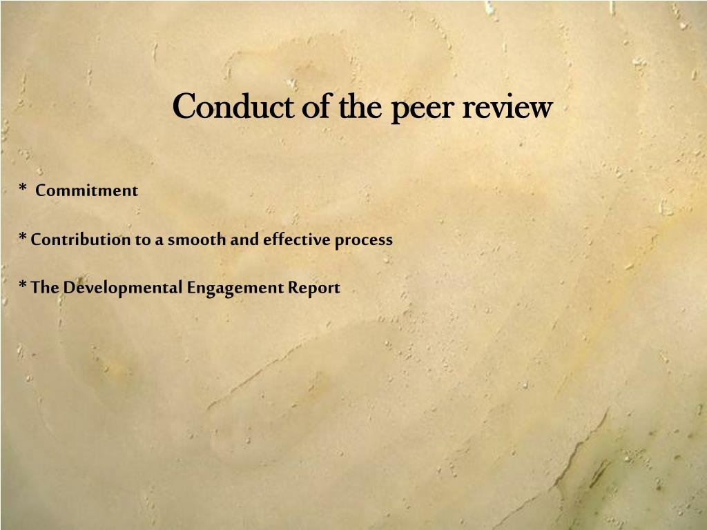 Conduct of the peer review