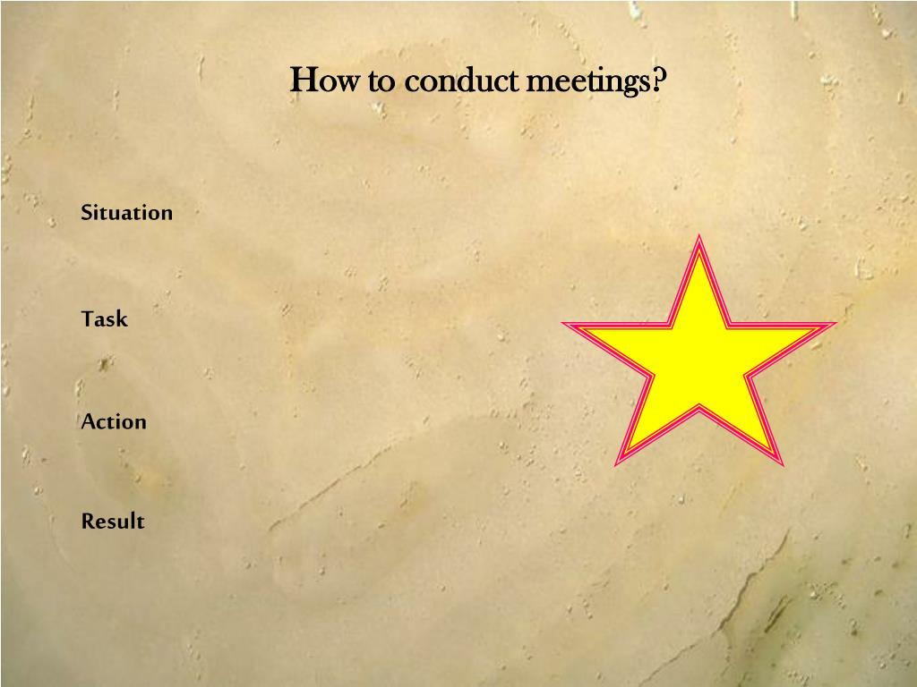 How to conduct meetings?