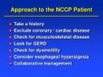 approach to the nccp patient