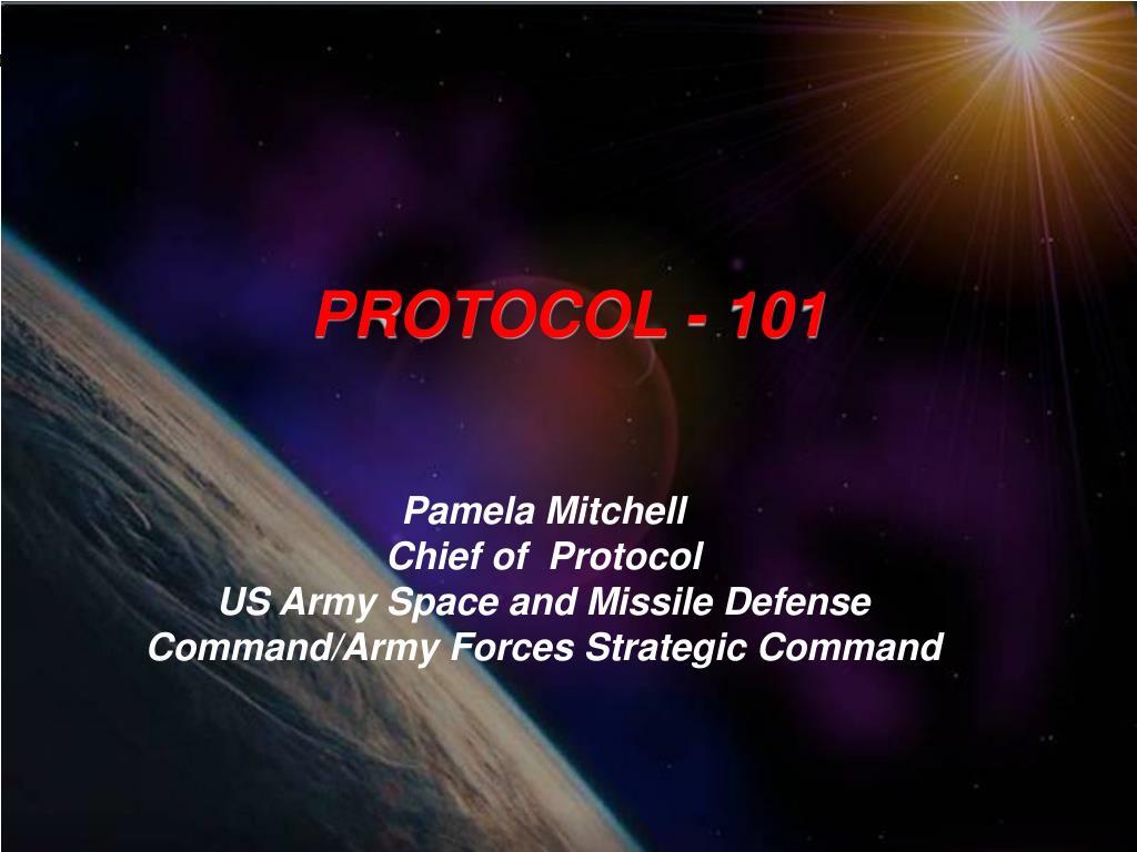 PROTOCOL - 101