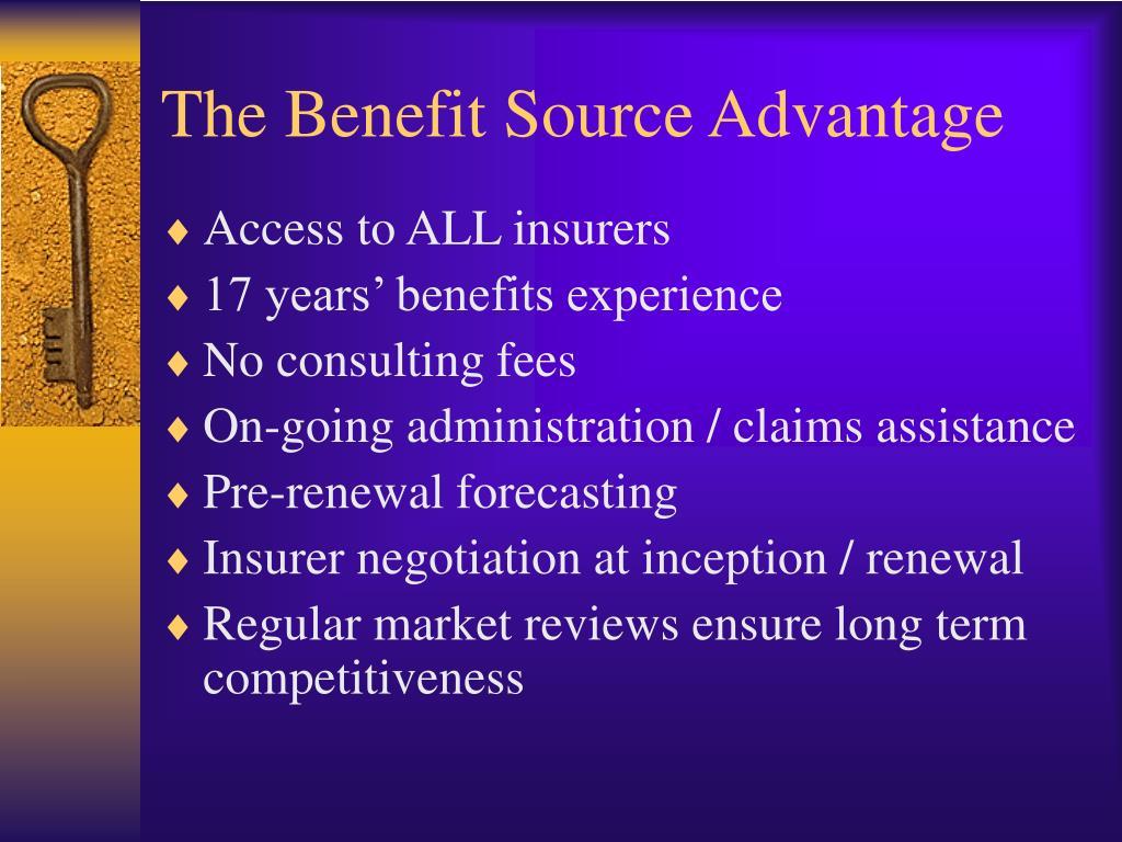 The Benefit Source Advantage