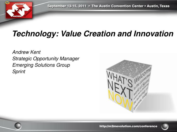 Technology: Value Creation and Innovation