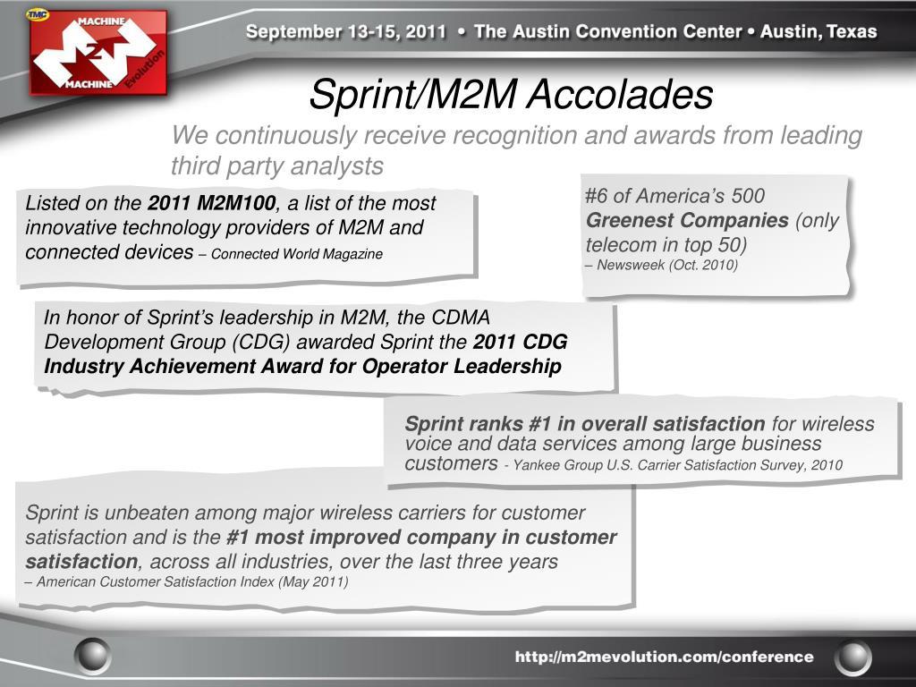 Sprint/M2M Accolades
