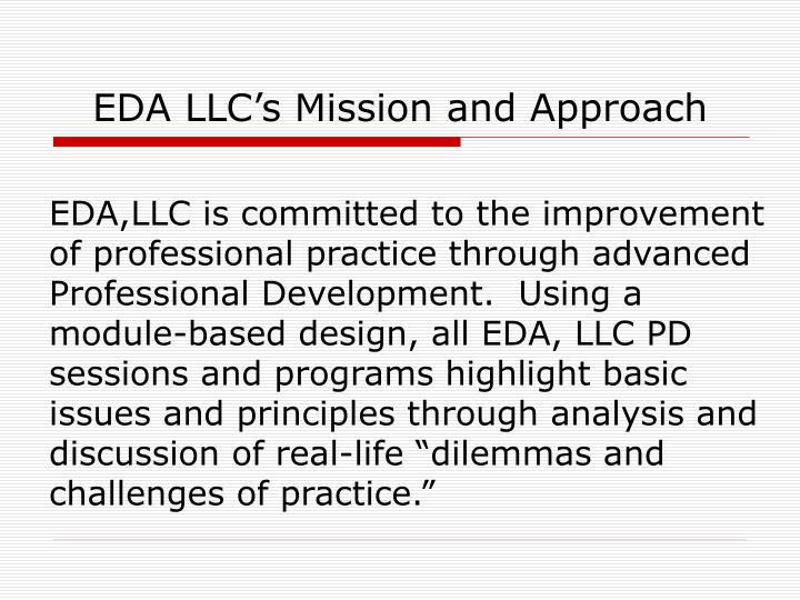 Eda llc s mission and approach