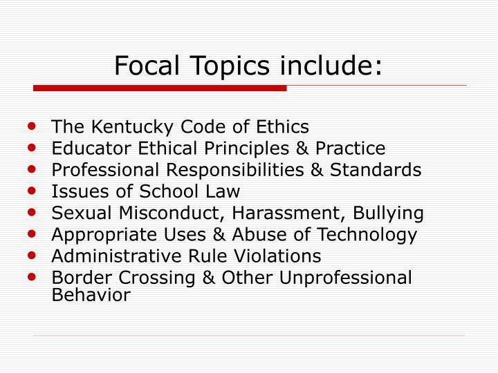 Focal topics include