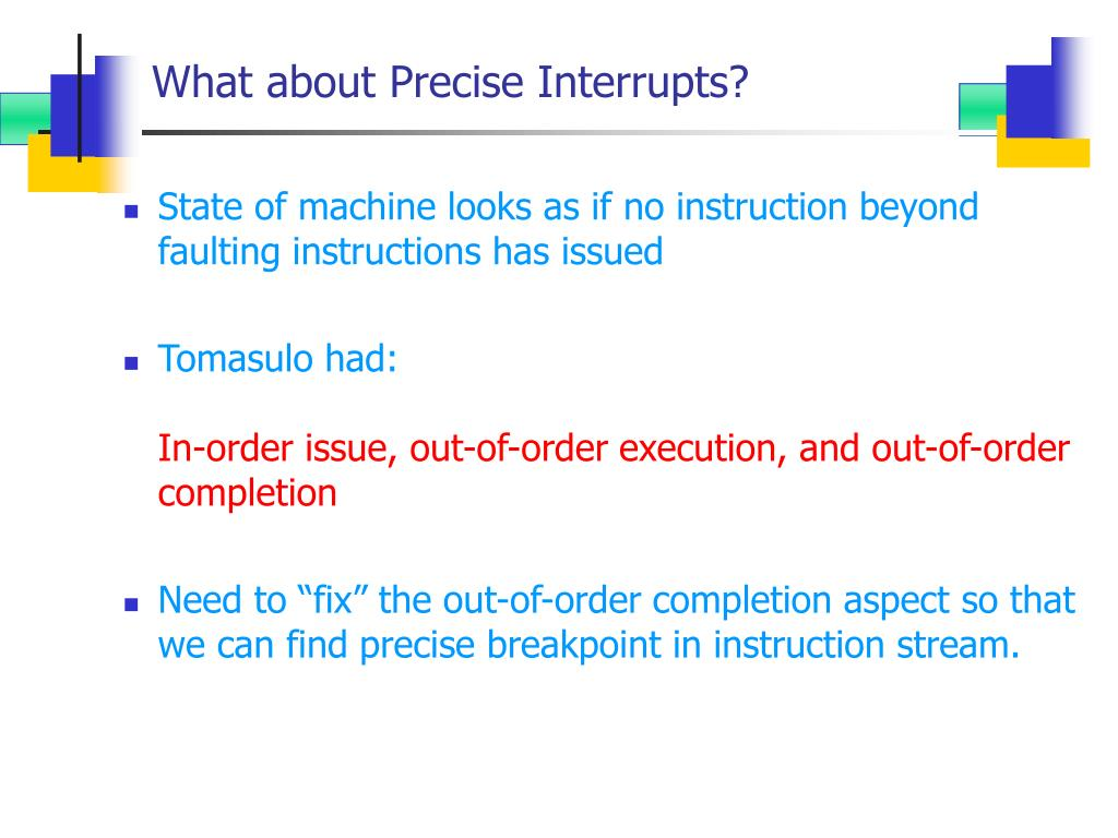 What about Precise Interrupts?