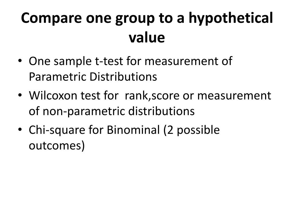 Compare one group to a hypothetical value
