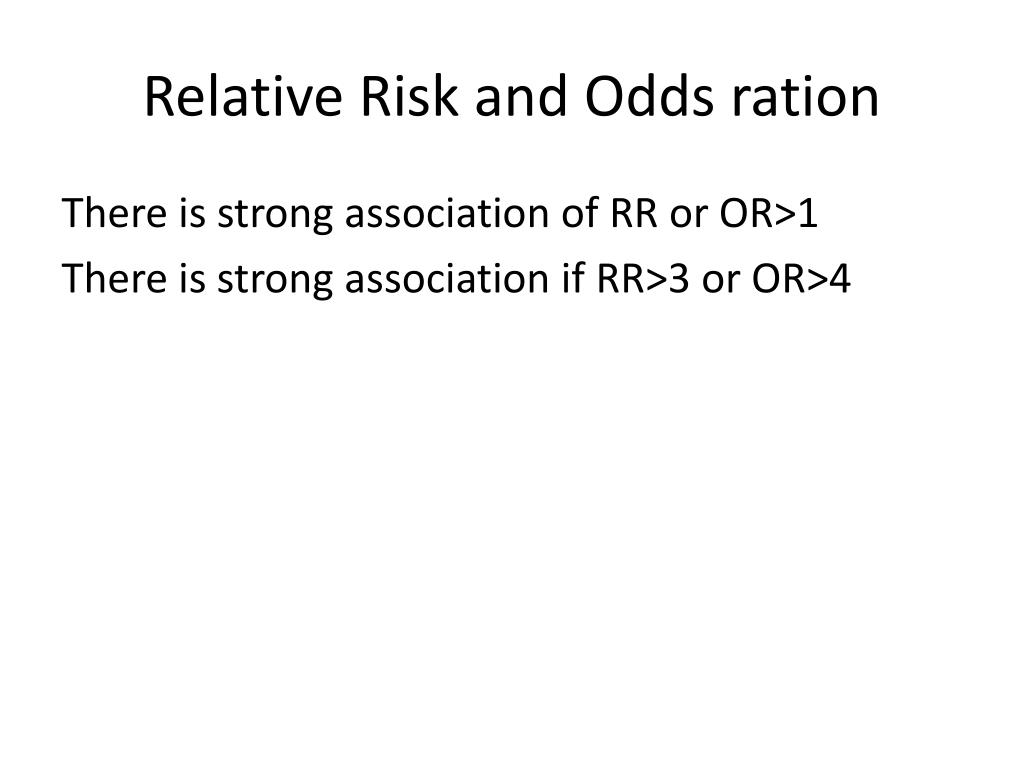 Relative Risk and Odds ration