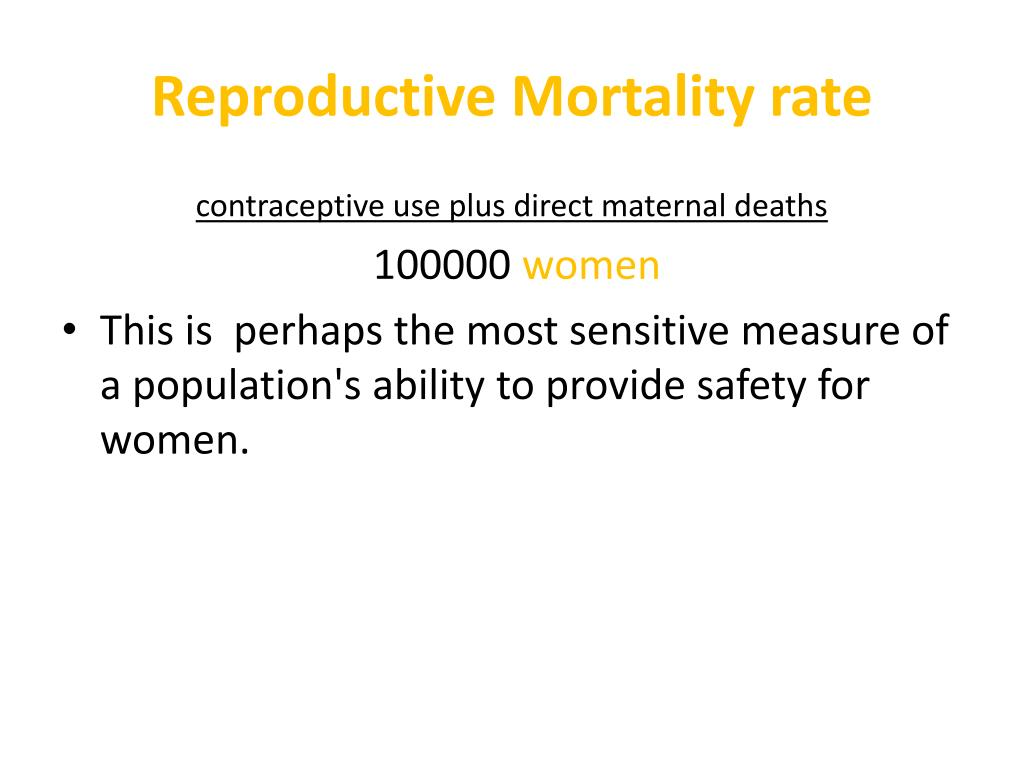 Reproductive Mortality rate