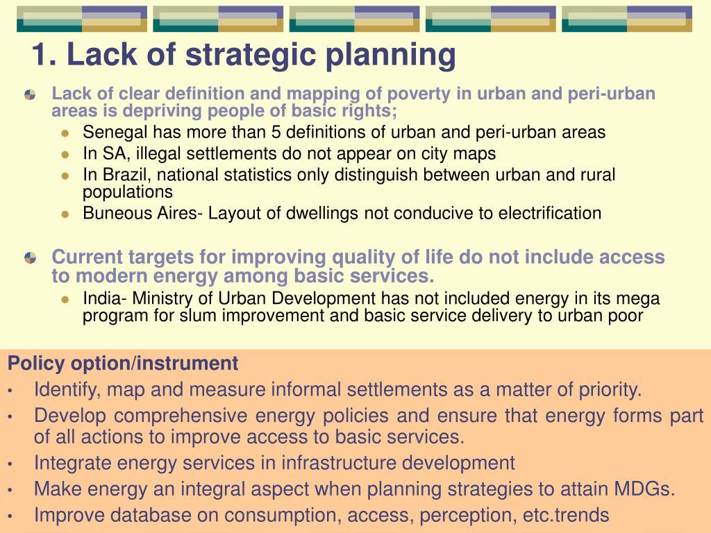 1. Lack of strategic planning