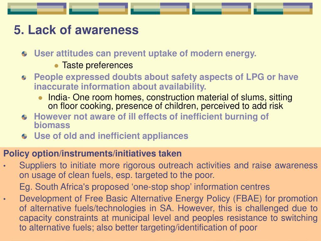 5. Lack of awareness