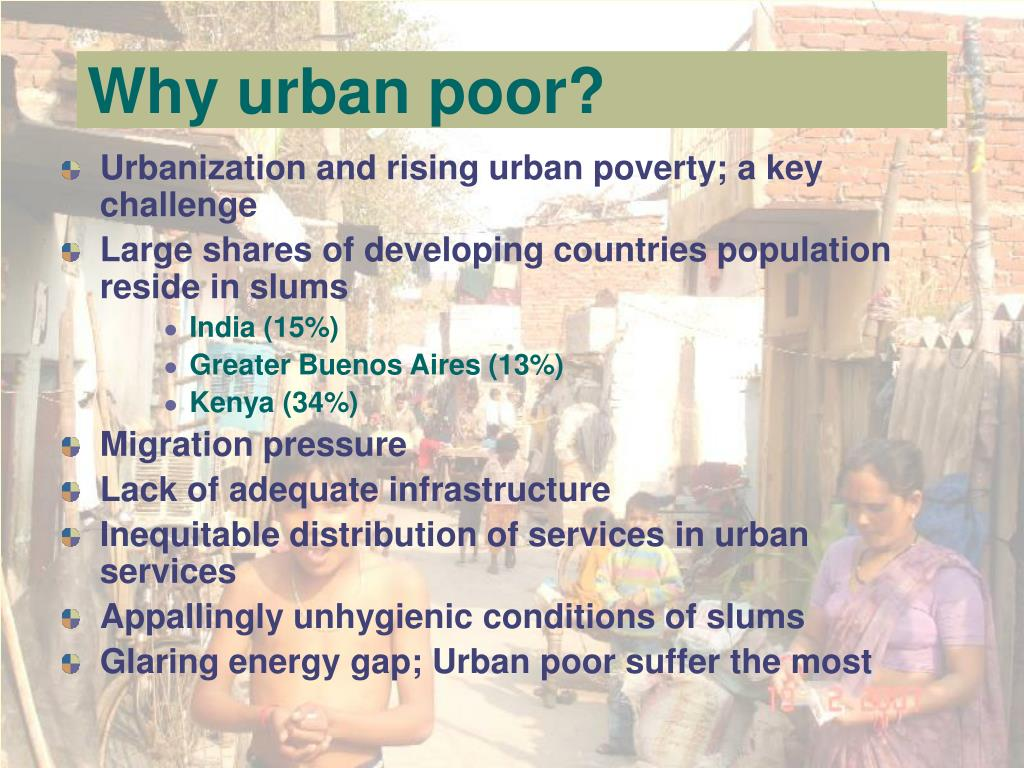 Why urban poor?
