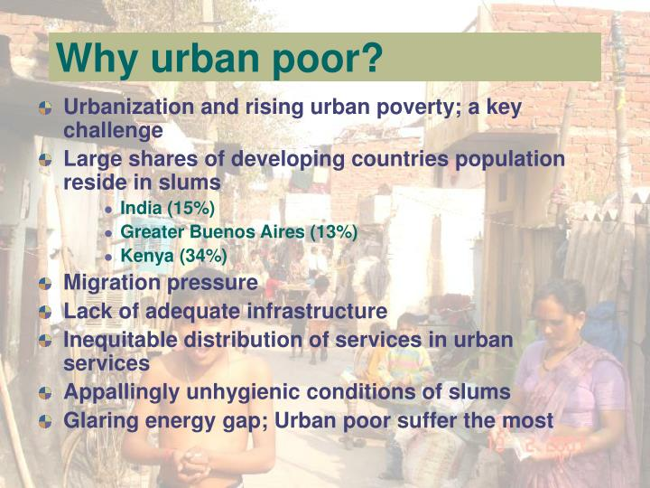 Why urban poor