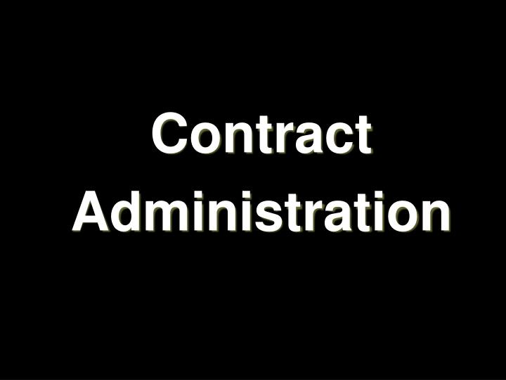 contract administration n.