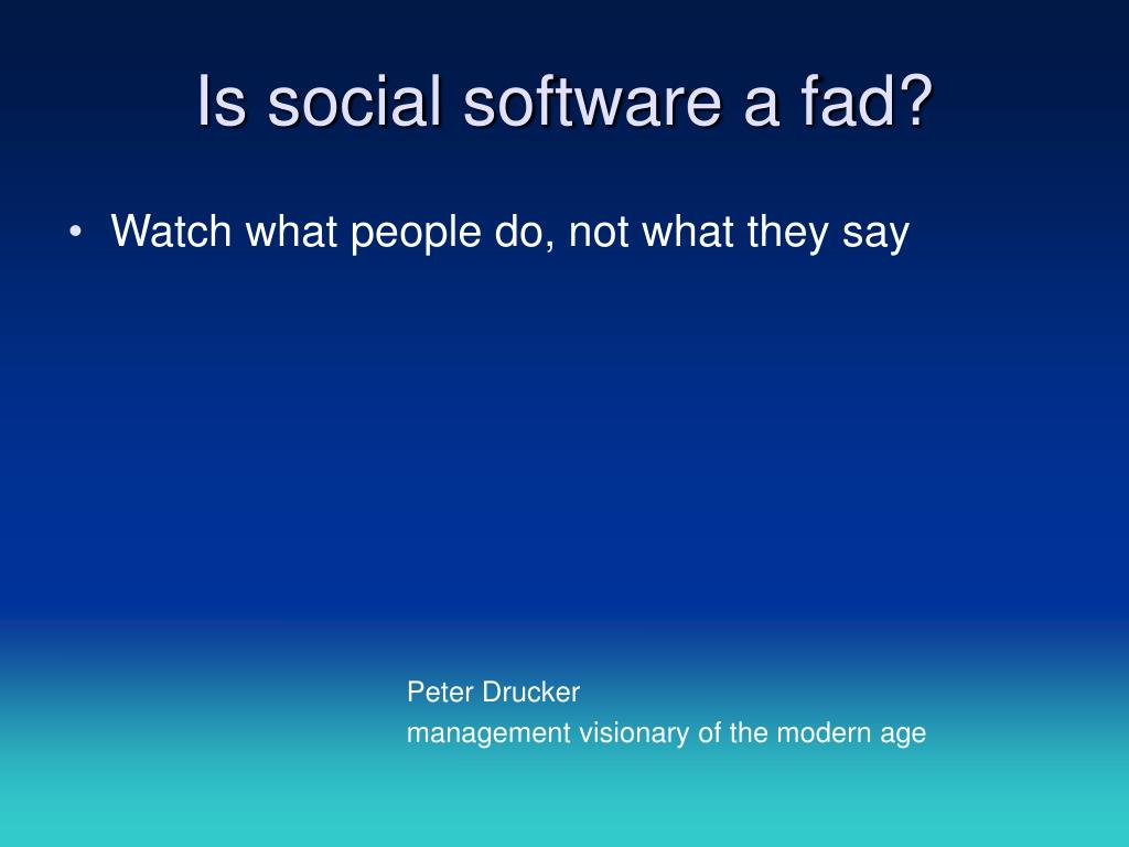 Is social software a fad?