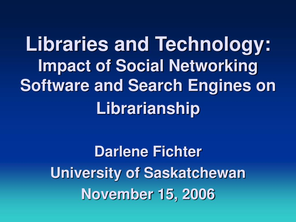 Libraries and Technology: